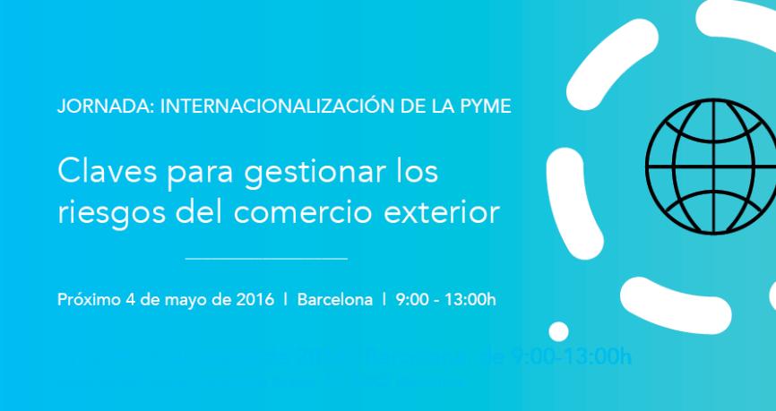 4 de mayo en Barcelona | Jornada sobre internacionalización de la pyme