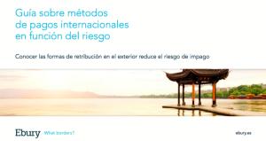 Guía sobre pagos internacionales. blog ebury